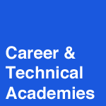 Career & Tech Academies
